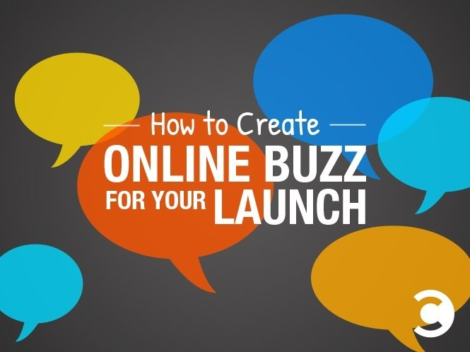 How to Create Online Buzz for Your Launch - hero