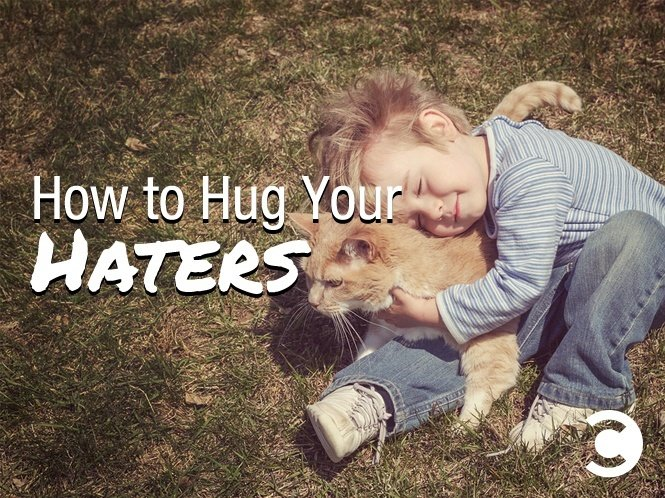 How to Hug Your Haters - hero