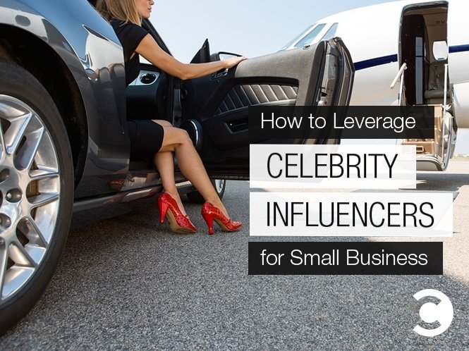How to Leverage Celebrity Influencers for Small Business - hero