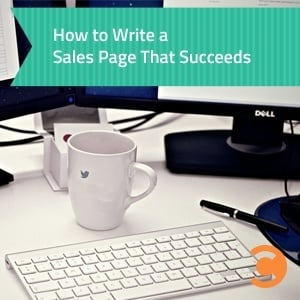 How to Write a Sales Page That Succeeds
