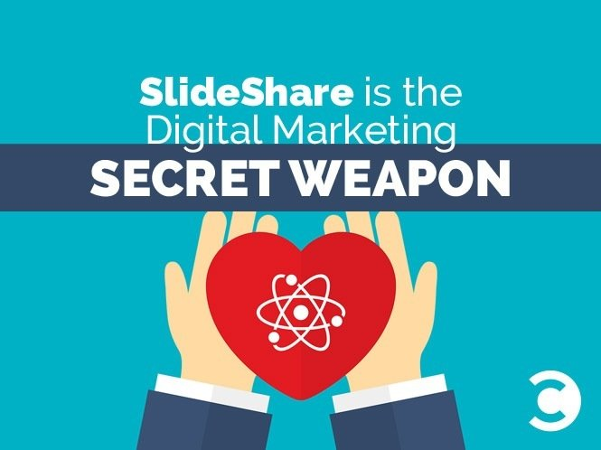 SlideShare is the Digital Marketing Secret Weapon