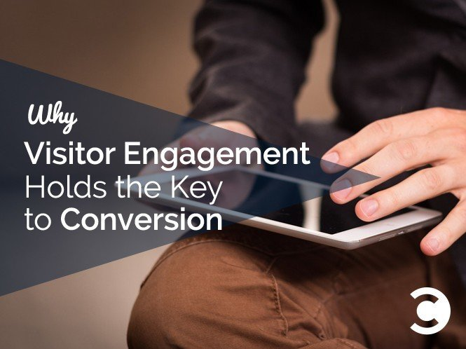 Why Visitor Engagement Holds the Key to Conversion