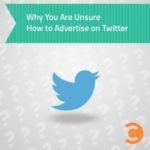 Why You Are Unsure How to Advertise on Twitter