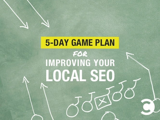 5-Day Game Plan for Improving Your Local SEO