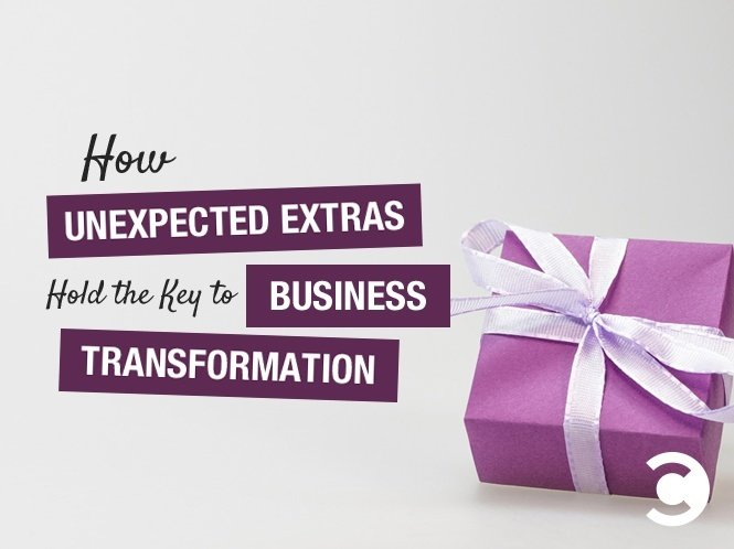 How Unexpected Extras Hold the Key to Business Transformation