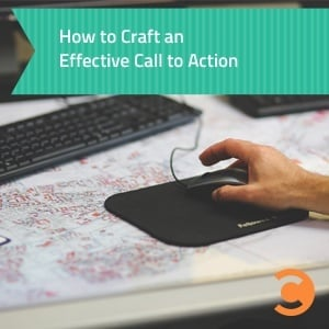 How to Craft an Effective Call to Action