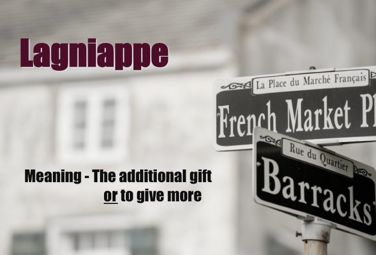 lagniappe defined