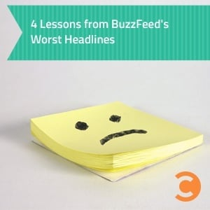 4 Lessons from BuzzFeed's Worst Headlines