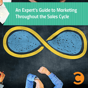 An Expert's Guide to Marketing Throughout the Sales Cycle