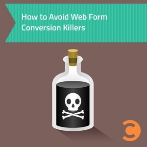 How to Avoid Web Form Conversion Killers