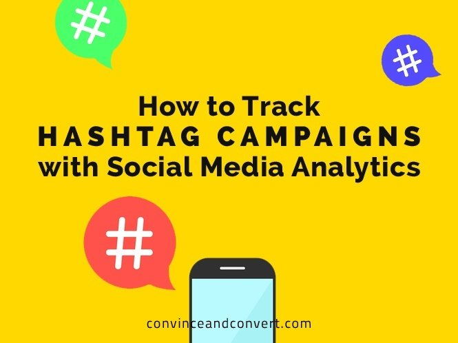 How to Track Hashtag Campaigns with Social Media Analytics