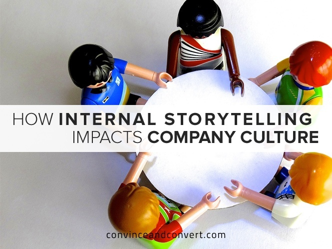 How Internal Storytelling Impacts Company Culture
