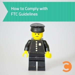 How to Comply with FTC Guidelines