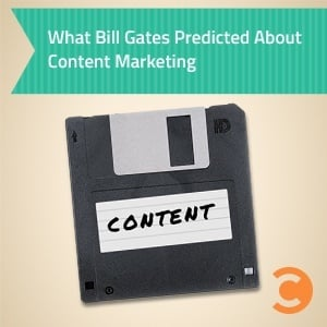 What Bill Gates Predicted About Content Marketing