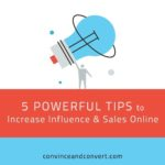 5 Powerful Tips to Increase Influence and Sales Online
