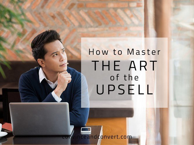 How to Master the Art of the Upsell