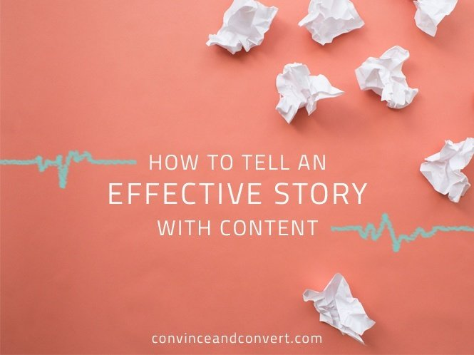 How to Tell an Effective Story with Content
