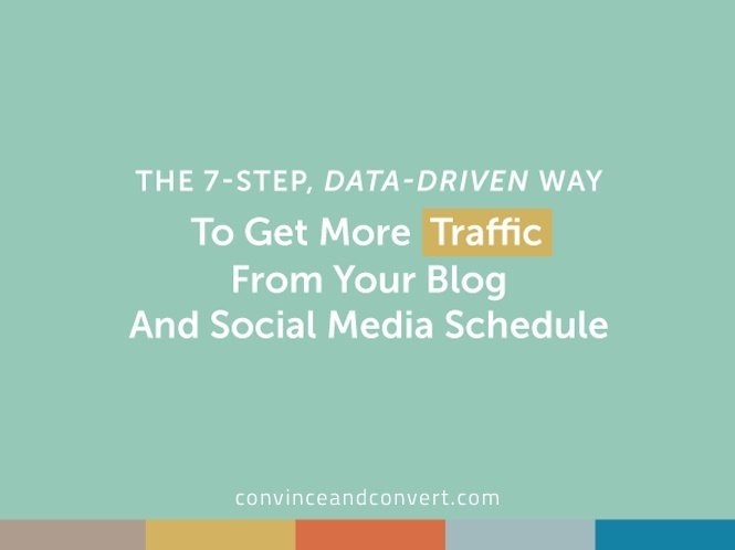 The 7-Step, Data-Driven Way to Get More Traffic