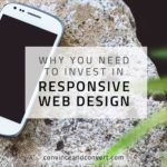 Why You Need to Invest in Responsive Web Design