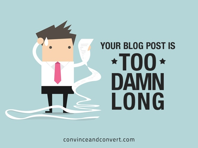 Your Blog Post is Too Damn Long