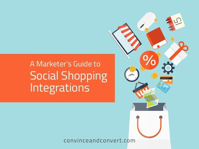A Marketer's Guide to Social Shopping Integrations