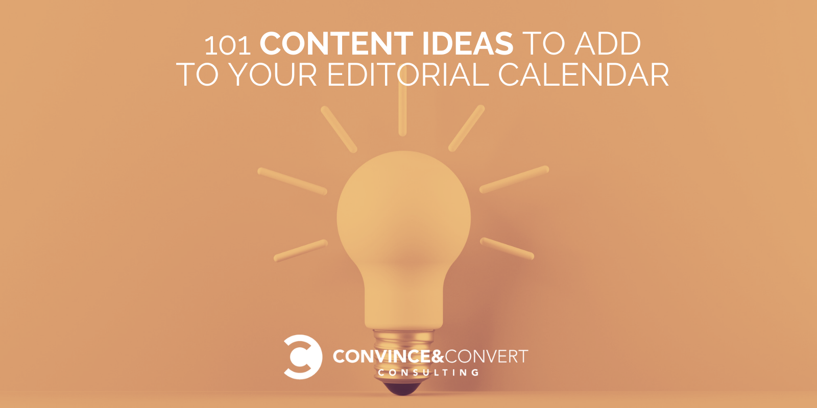 101 Content Ideas to Add to Your Editorial Calendar
