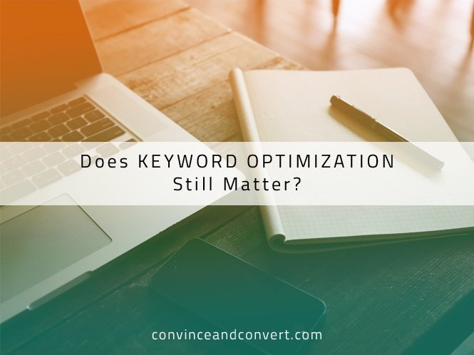 Does Keyword Optimization Still Matter?