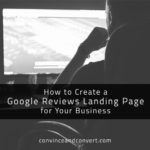 How to Create a Google Reviews Landing Page for Your Business