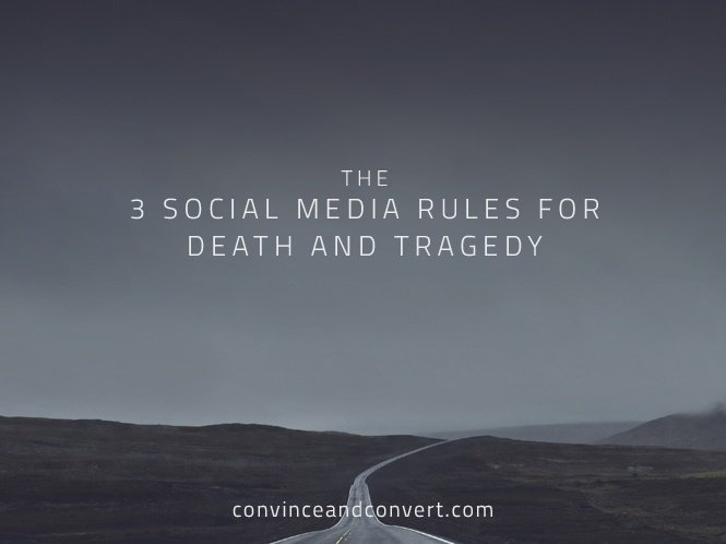 The 3 Social Media Rules for Death and Tragedy