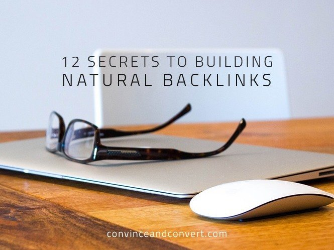 12 Secrets to Building Natural Backlinks