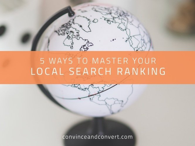 5 Ways to Master Your Local Search Ranking