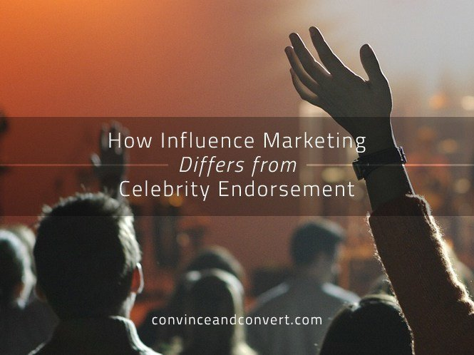 How Influence Marketing Differs from Celebrity Endorsement