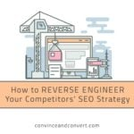 How to Reverse Engineer Your Competitors' SEO Strategy