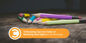 10 Marketing Tips from Father of Marketing David Ogilvy