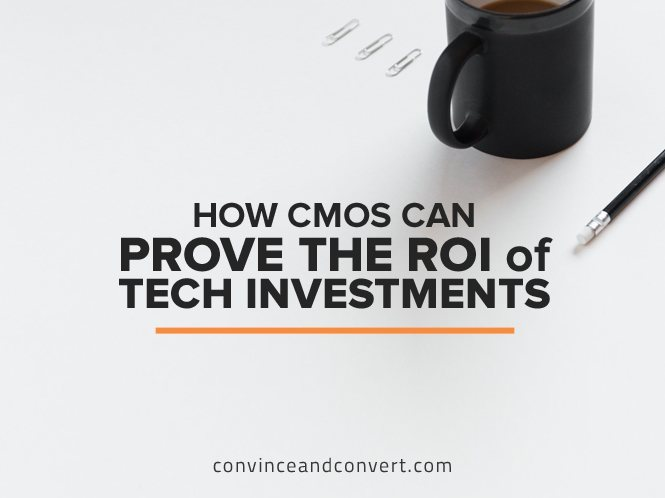 How CMOs Can Prove the ROI of Tech Investments