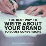 The Best Way to Write About Your Brand to Boost Conversions
