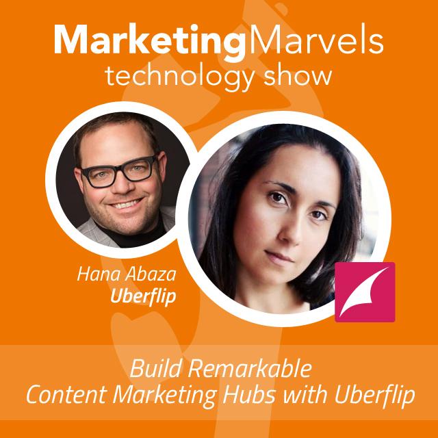 Uberflip on Marketing Marvels