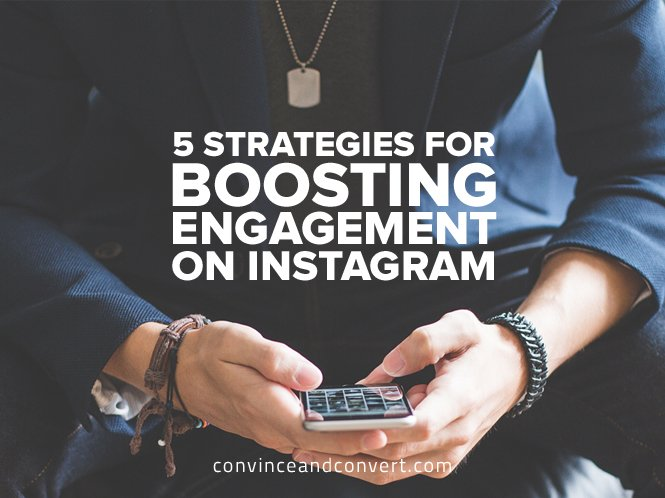 5 Strategies for Boosting Engagement on Instagram