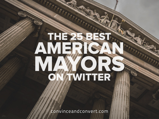 The 25 Best American Mayors on Twitter