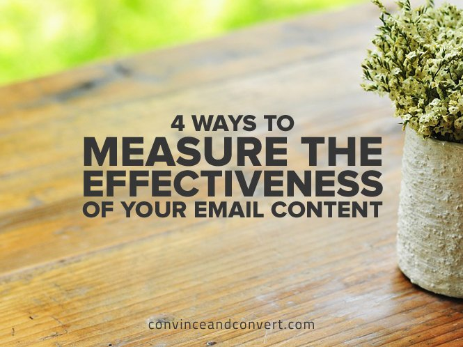 4 Ways to Measure the Effectiveness of Your Email Content