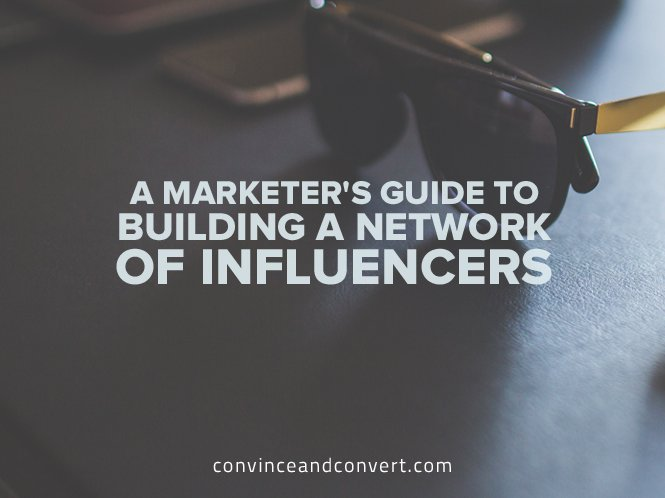 A Marketer's Guide to Building a Network of Influencers