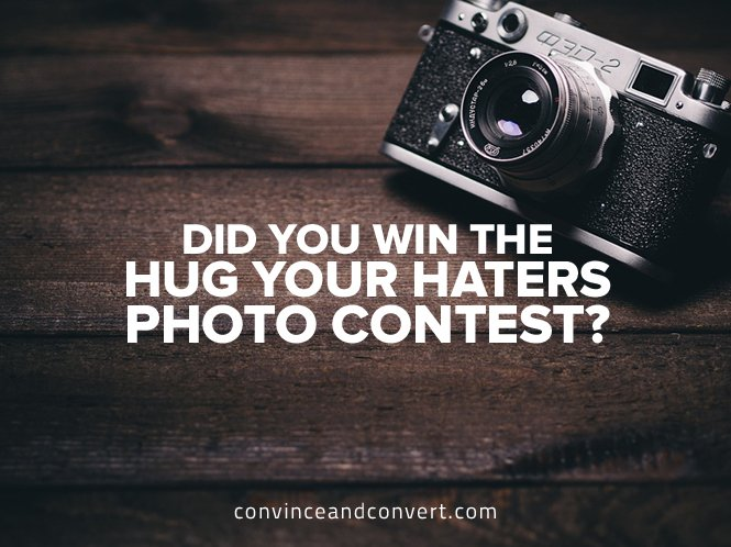 Did You Win the Hug Your Haters Photo Contest