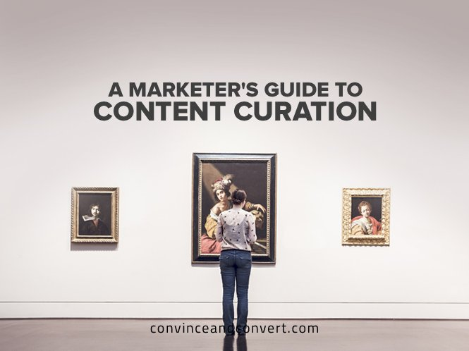 A Marketer's Guide to Content Curation
