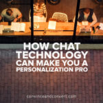 How Chat Technology Can Make You a Personalization Pro
