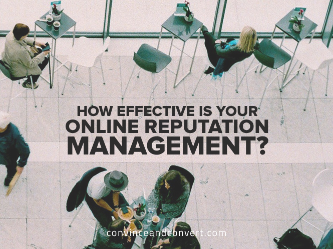 How Effective Is Your Online Reputation Management