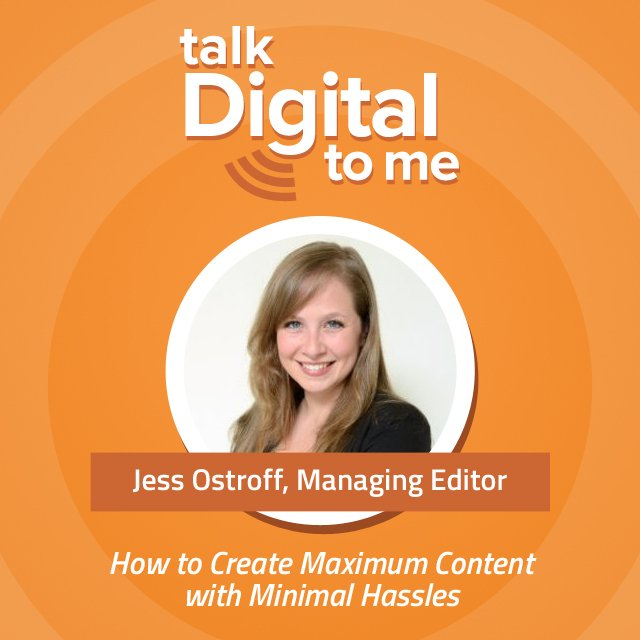 Talk Digital to Me Jess Ostroff