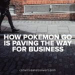 How Pokemon Go Is Paving the Way for Business