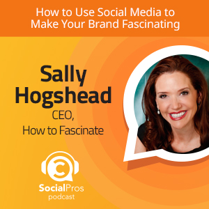 How to Use Social Media to Make Your Brand Fascinating
