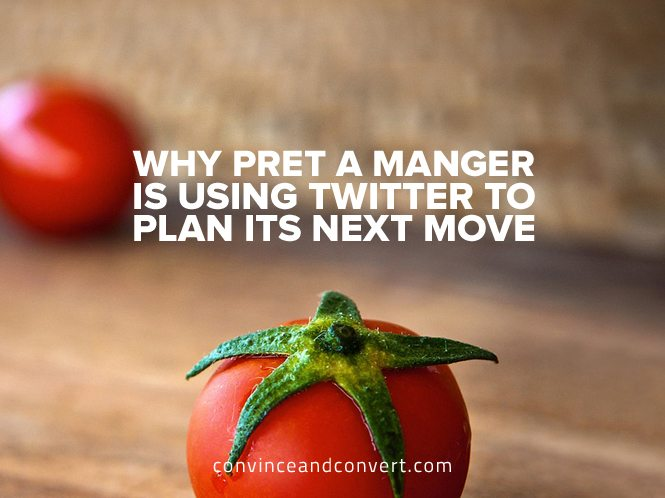 Why Pret A Manger Is Using Twitter to Plan Its Next Move