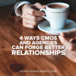 4 Ways CMOs and Agencies Can Forge Better Relationships